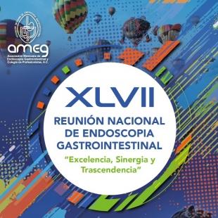 XLVII REUNIÓN NACIONAL DE ENDOSCOPIA GASTROINTESTINAL