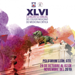 XLVI Congreso Anual del Colegio Mexicano de Medicina Crítica
